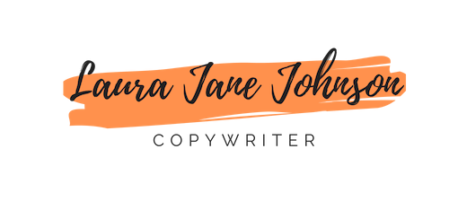 Laura Jane Johnson | Freelance copywriter