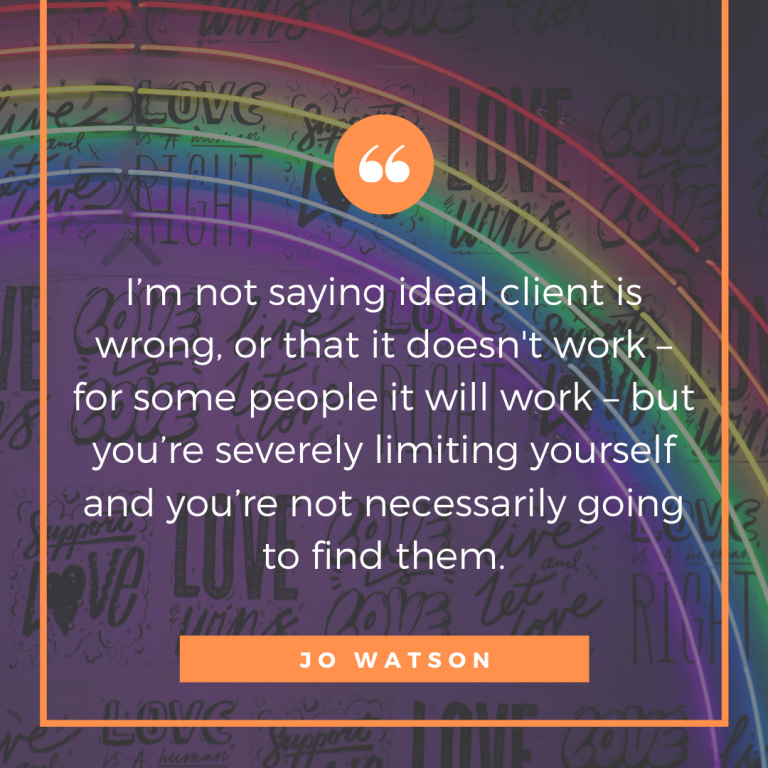 Ideal client - Jo Watson quote