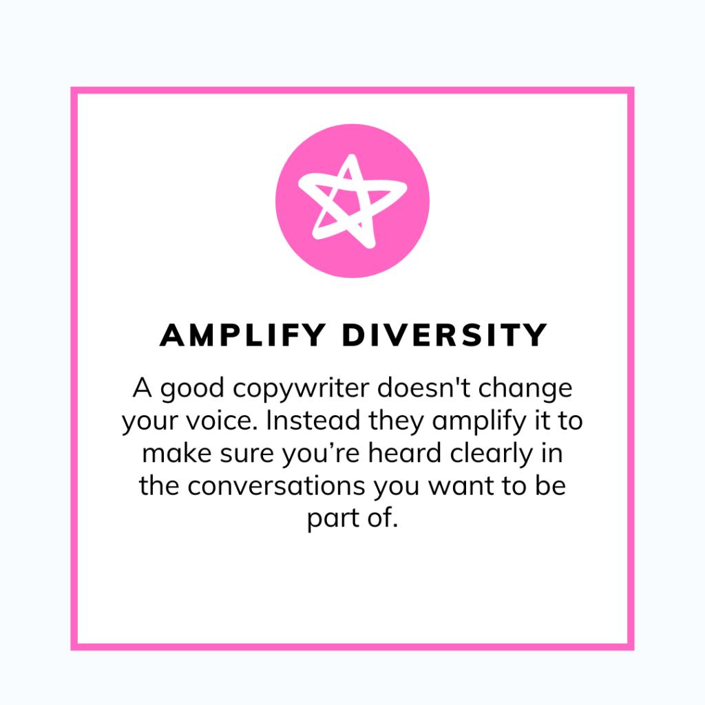 Great copywriters amplify diversity