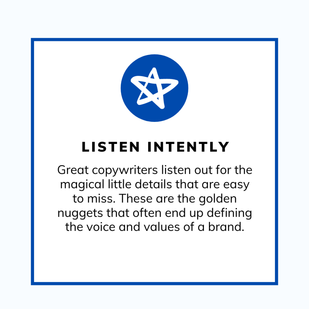 Great copywriters listen